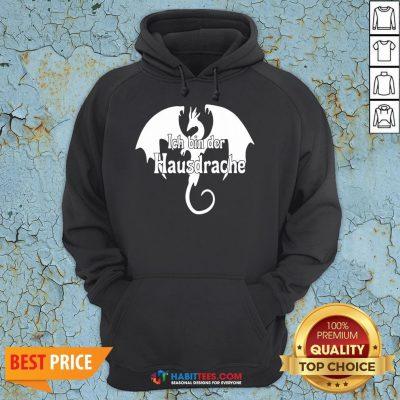 Awesome Dragon Ich Bin Der Hausdrache Hoodie - Design By Habittees.com