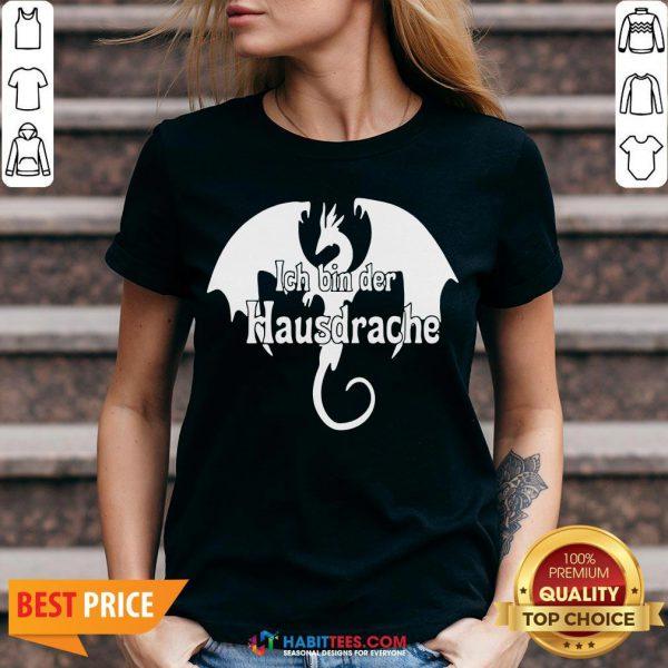 Awesome Dragon Ich Bin Der Hausdrache V-neck - Design By Habittees.com
