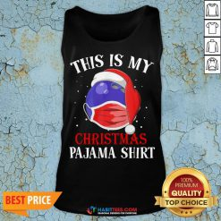 Cute Official This Is My Christmas Pajama Face Mask Tank Top - Design By Habittees.com