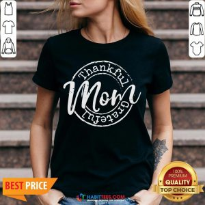 Cute Thankful Grateful Mom Woman Thanksgiving V-neck - Design By Habittees.com