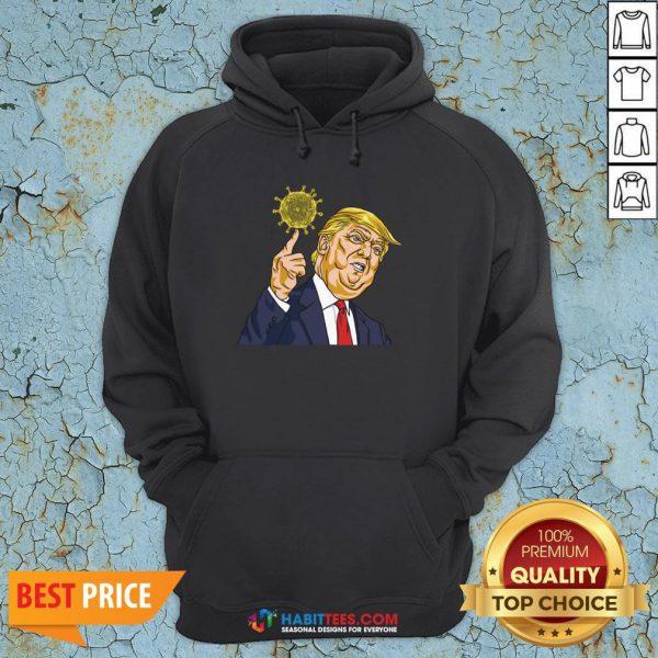 Donald Trump Corona Virus Hoodie