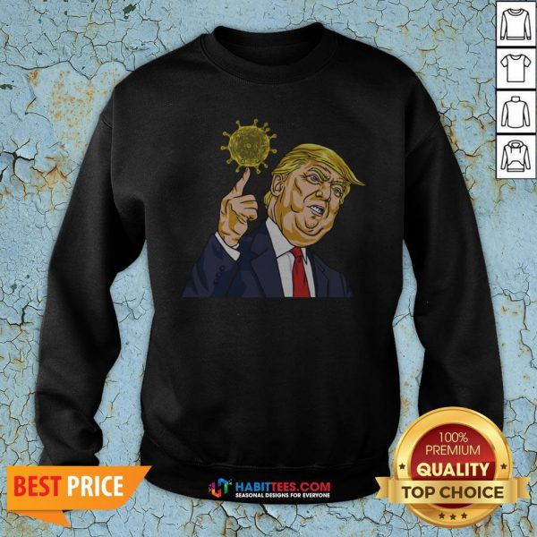 Donald Trump Corona Virus Sweatshirt