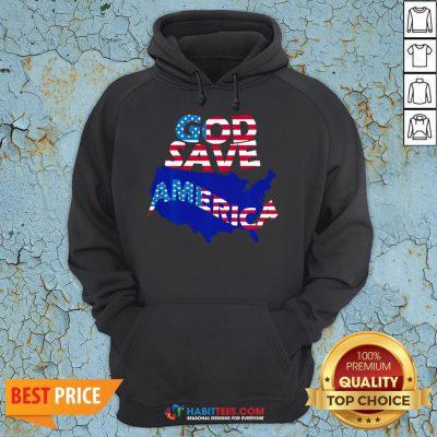 Funny God Save America Patriotic American Flag Hoodie - Design By Habittees.com