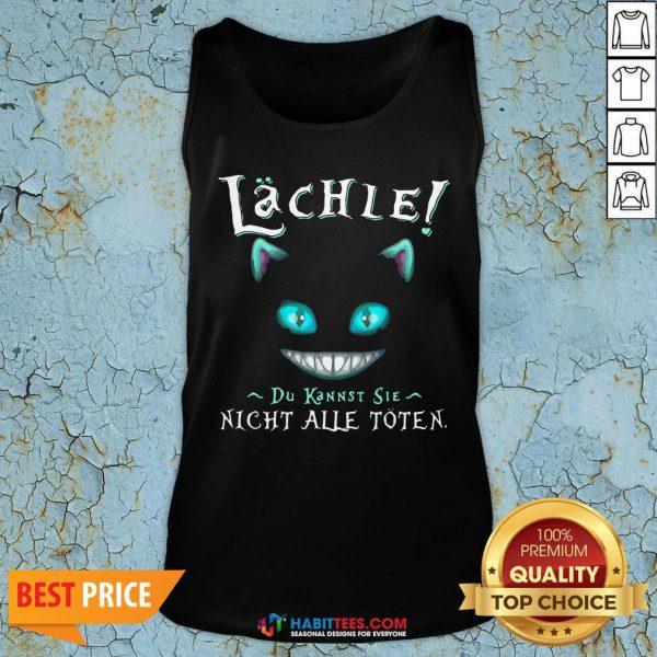 Funny Lachle Du Kannst Sle Night Alle Toten Tank Top