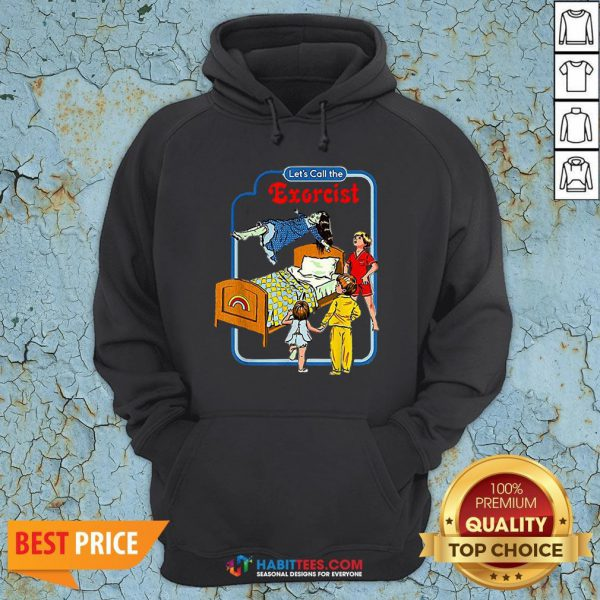 Good Let's Call The Exorcist Hoodie- Design by Habittees.com