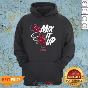Nice Mix It- Design by Habittees.com Up Braves ATL Hoodie- Design by Habittees.com