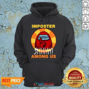 Impostor Among-us Funny Game Sus Hoodie- Design by Habittees.com