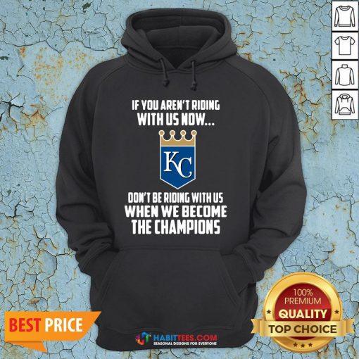 MLB Kansas City Royals Baseball We Become The Champions 2020 T-Hoodie
