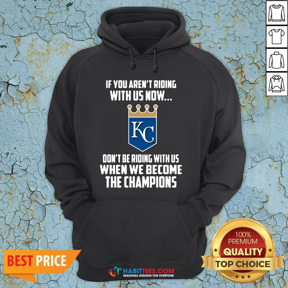 MLB Kansas City Royals Baseball We Become The Champions 2020 T-Hoodie - Design by Habittees.com