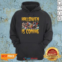 Horror Character Halloween Is Coming Hoodie