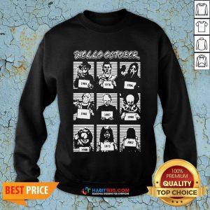 Horror Character Hello October Sweatshirt