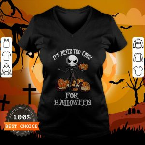 Its Never Too Early For Jack Pumpkin Halloween V-neck