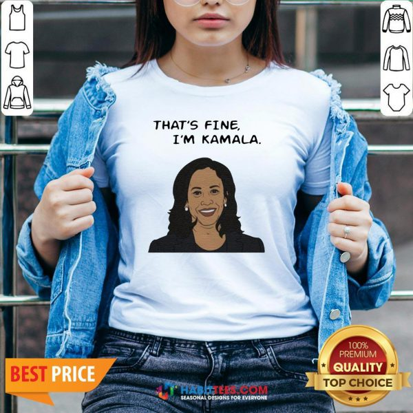 Nice That's Fine I'm Kamala Harris V-neck