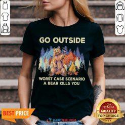 Official Go Outside Worst Case Scenario A Bear Kills You V-neck - Design By Habittees.com