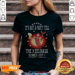 Official It's Not A Party Till The Kielbasa Comes Out V-neck