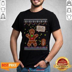 Official Not My Gumdrop Buttons Gingerbread Man Ugly Christmas Shirt