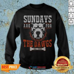 Official Sundays Are For The Dawgs Cleveland EST 1946 Swetashirt