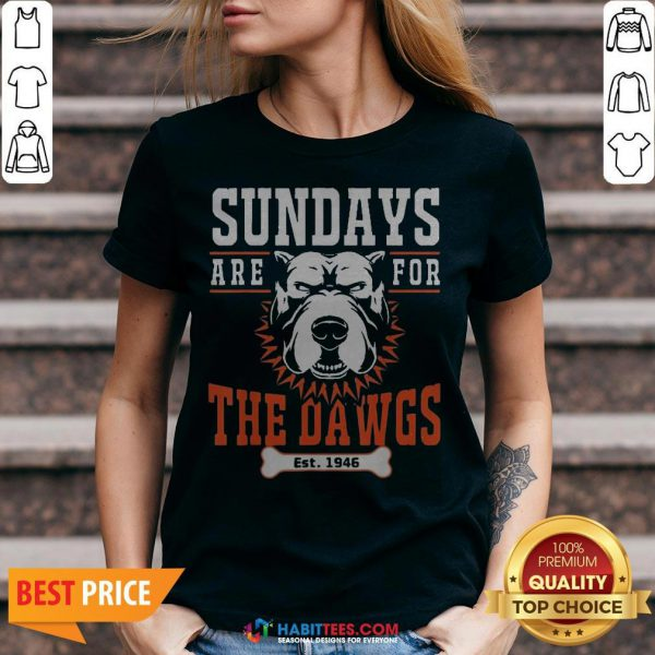 Official Sundays Are For The Dawgs Cleveland EST 1946 V-neck