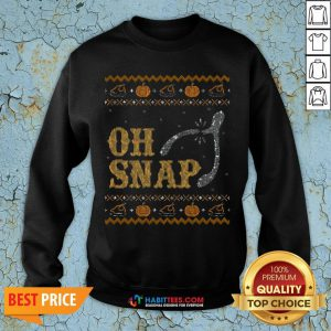 Perfect Oh Snap, Wishbone Ugly Thanksgiving Sweater Sweatshirt - Design By Habittees.com