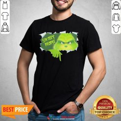 Pretty The Grinch Six Feet People Shirt - Design By Habittees.com