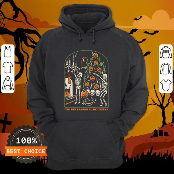 Skeleton Pumpkin Skull Tis The Season To Be Creepy Halloween Hoodie