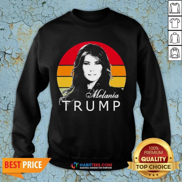 So Melania Trump First Lady Of The United States Vintage Retro Sweatshirt - Design By Habittees.com