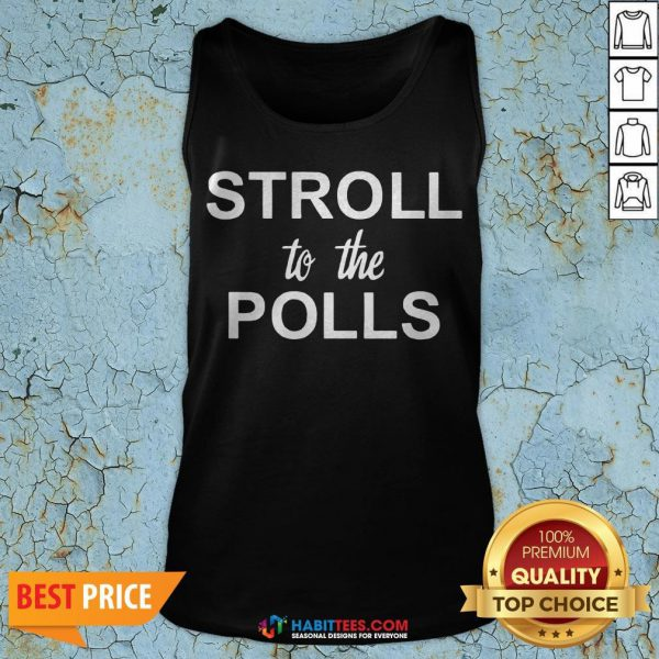 Stroll To The Polls Tank Top