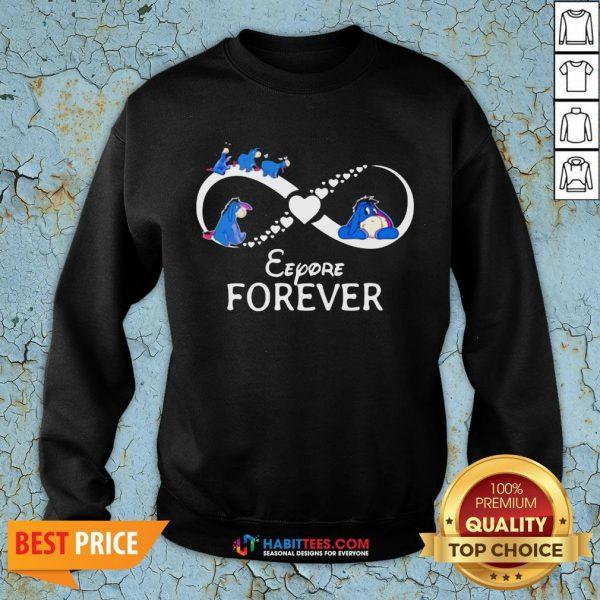 Top Infinity Eeyore Forever SweatShirt- Design by Habittees.com