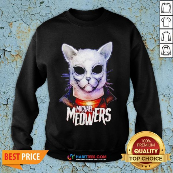 Pretty Michael Myers Michael Meowers SweatShirt- Design by Habittees.com