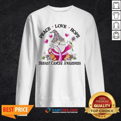 Gnome Peace Love Hope Breast Cancer Awareness SweatShirt- Design by Habittees.com