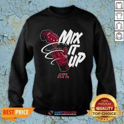 Funny Atlanta Braves Baseball Mix It Up ATL SweatShirt- Design by Habittees.com