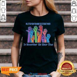 Sweet Let's Fight Diabetes Together In November We Wear Blue V-neck - Design By Habittees.com