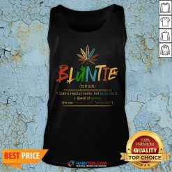 Weed Bluntie Like A Regular Aunty But Hella Chill Queen Of Green Tank Top- Design by Habittees.com