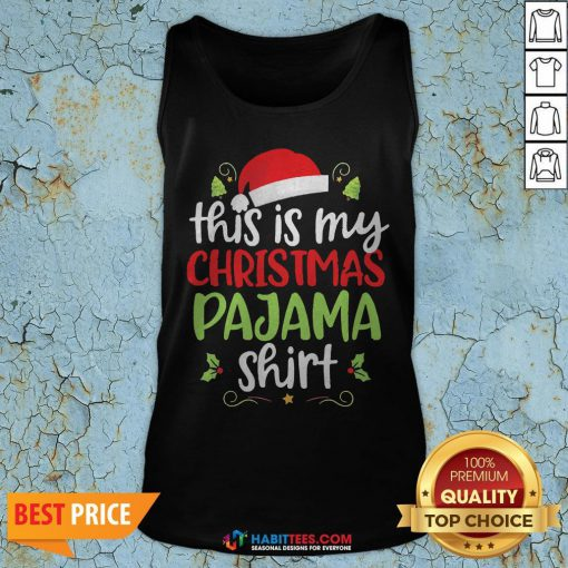 Distressed This Is My Christmas Pajama Shirt Christmas Tank Top- Design by Habittees.com