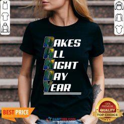 Randy Rakes All Night Day Year V-neck