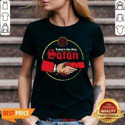Original Today's The Day Satan V-neck- Design by Habittees.com