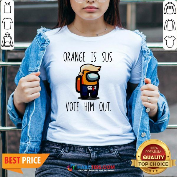 Top Among Us Orange Is Sus Vote Him Out V-neck- Design by Habittees.com