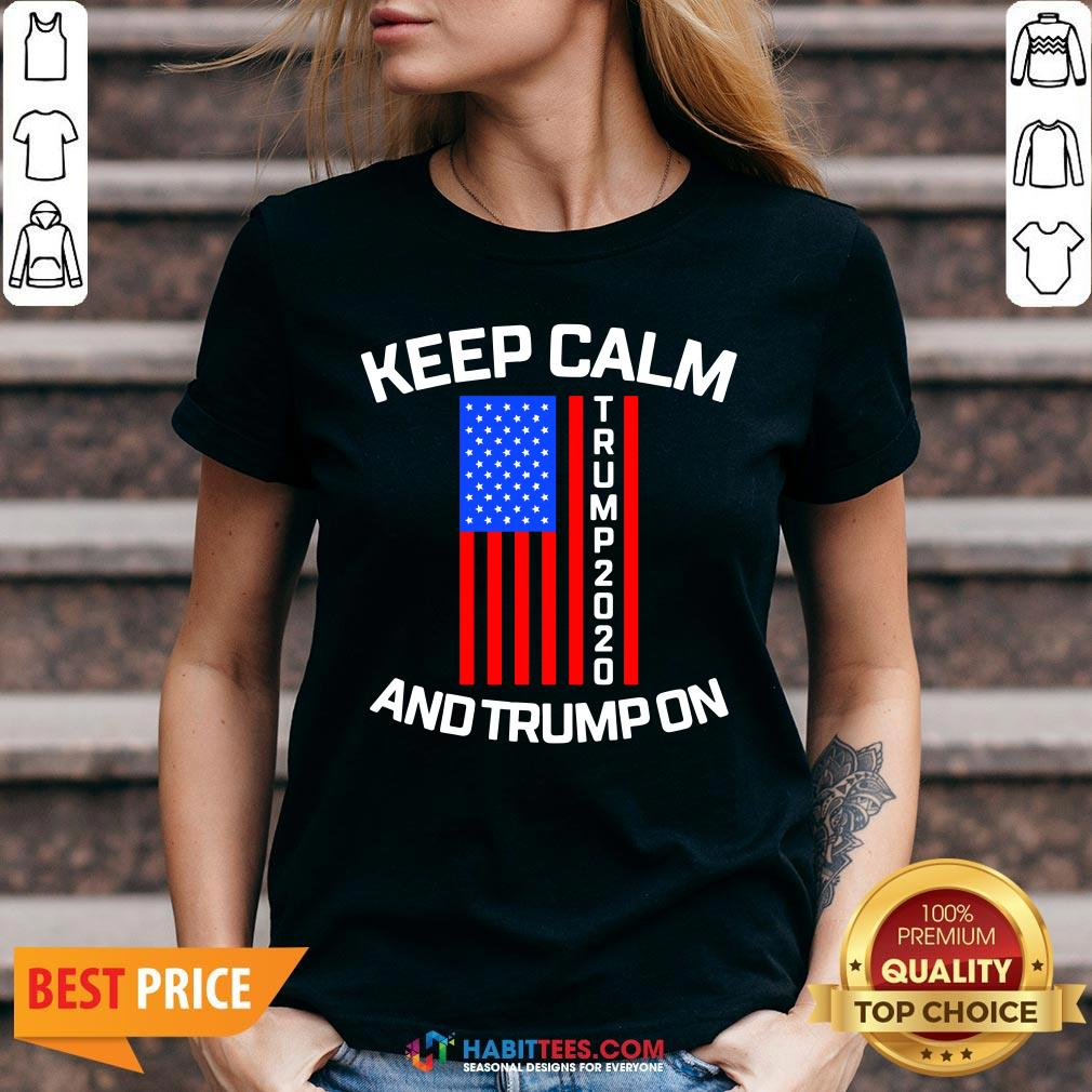 Perfect Keep Calm Trump 2020 And Trump On  V-neck- Design by Habittees.com