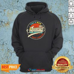 Vinatage Like A Om Auntie Only Cooler S Sweater Hoodie