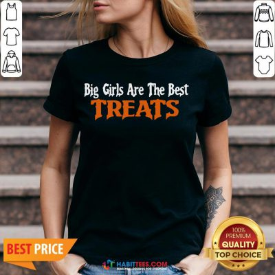 Awesome Big Girls Are The Best Treats V-neck - Design By Habittees.com