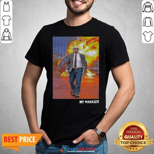 Awesome Fire Is Chaos Of Human Shirt