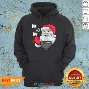 Awesome Ho Ho Ho Santa Eat Ramen In Christmas Hoodie