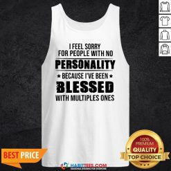 Awesome I Feel Sorry For People With No Personality Tank Top