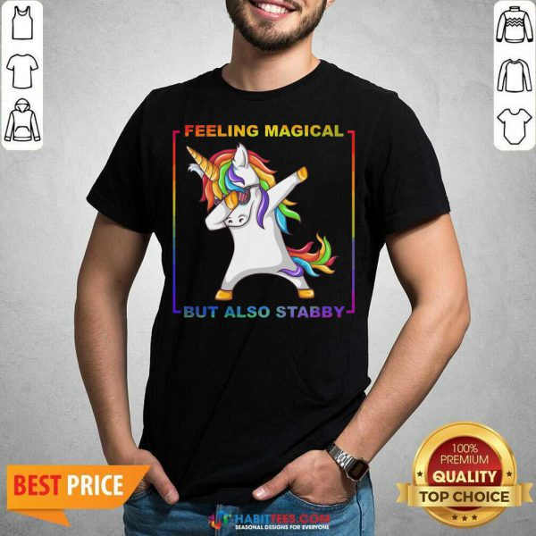 Awesome Lgbt Unicorn Dabbing Feeling Magical But Also Stabby Shirt