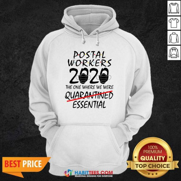 Awesome Postal Workers 2020 The One Where We Were Quarantined Essential Hoodie