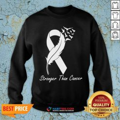 Awesome Stronger Than Cancer Sweatshirt - Design By Habittees.com