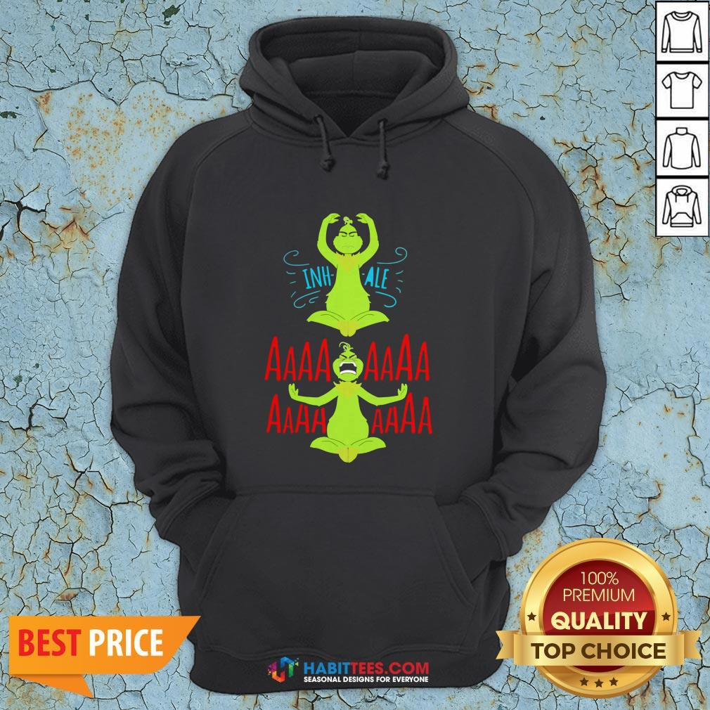 Awesome The Grinch Yoga Inhale Aaaaaa Hoodie - Design By Habittees.com