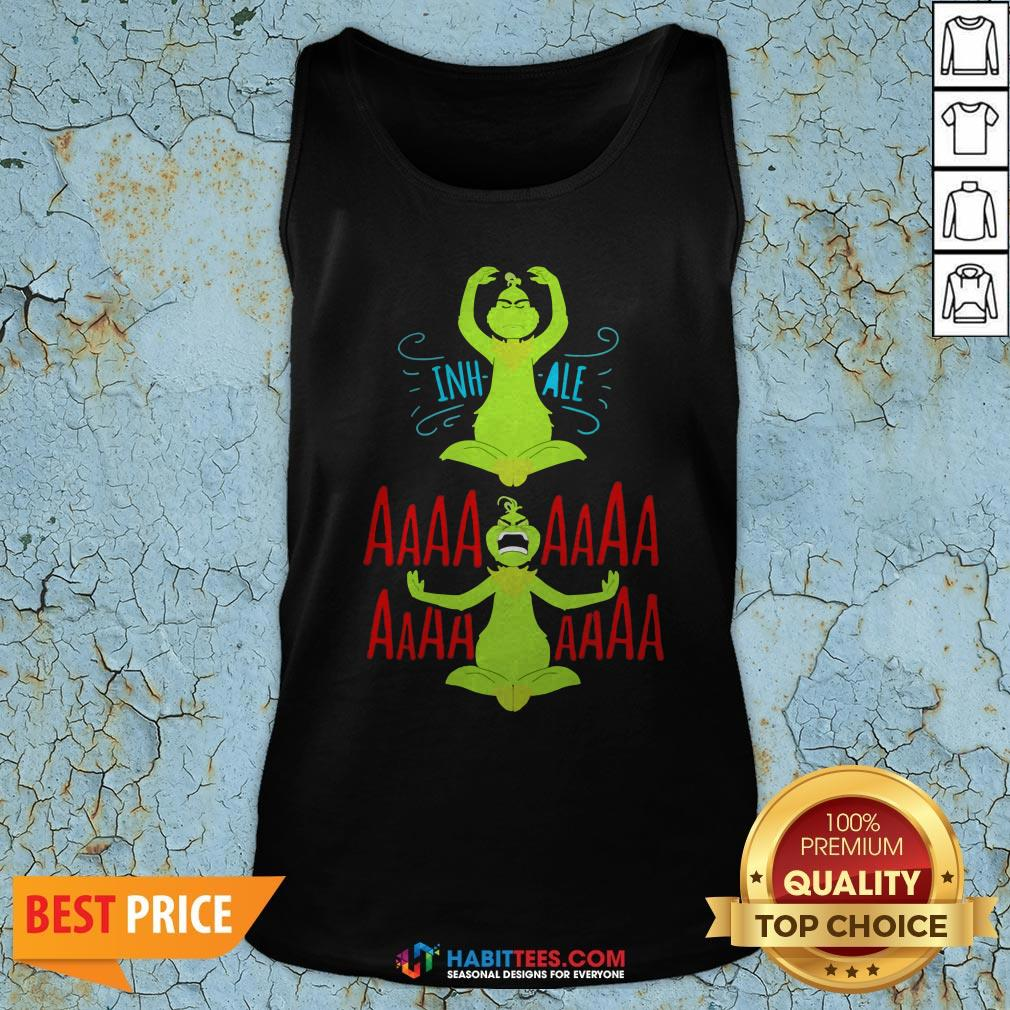 Awesome The Grinch Yoga Inhale Aaaaaa Tank Top - Design By Habittees.com