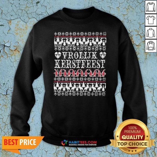 Awesome Vrolijk Kerstfeest Ugly Christmas Sweatshirt