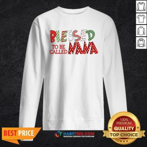 Beautiful Blessed To Be Called Nana Sweatshirt - Design By Habittees.com